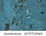 peeling paint blue rusted wall  ... | Shutterstock . vector #1079724569