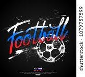 football hand lettering design... | Shutterstock .eps vector #1079757599