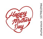 happy mothers day. heart shaped ... | Shutterstock .eps vector #1079810966