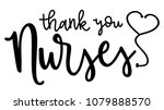 thank you nurses with heart... | Shutterstock .eps vector #1079888570