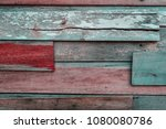 old wooden background patched... | Shutterstock . vector #1080080786