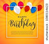 happy birthday celebration... | Shutterstock .eps vector #1080114623