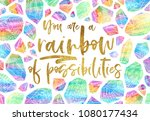 you are a rainbow of... | Shutterstock . vector #1080177434