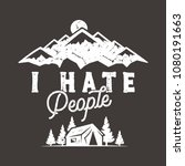 i hate people t shirt  mountain ... | Shutterstock .eps vector #1080191663