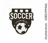 football  soccer logo. sport... | Shutterstock .eps vector #1080199466