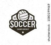 football  soccer logo. sport... | Shutterstock .eps vector #1080199469