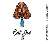 english cocker spaniel dad.... | Shutterstock .eps vector #1080293894