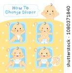 steps to change diaper   Shutterstock .eps vector #1080371840