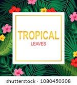 green summer tropical... | Shutterstock .eps vector #1080450308