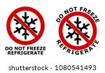 Do Not Freeze  Refrigerate Sig...