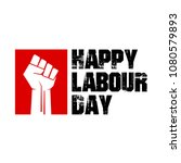 happy labour day  mayday  1 may ... | Shutterstock .eps vector #1080579893