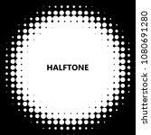 halftone circles  dots pattern  ... | Shutterstock .eps vector #1080691280