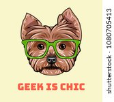 yorkshire terrier geek. smart... | Shutterstock .eps vector #1080705413