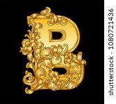 gold baroque hand drawn letter b | Shutterstock .eps vector #1080721436