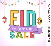 colorful text eid sale with... | Shutterstock .eps vector #1080799340