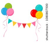 party balloons with party flag... | Shutterstock .eps vector #1080807500