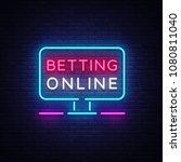 betting online neon sign.... | Shutterstock .eps vector #1080811040