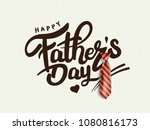 happy father s day calligraphy... | Shutterstock .eps vector #1080816173