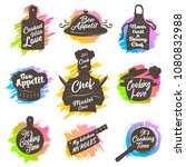 set of cooking emblem on white... | Shutterstock .eps vector #1080832988