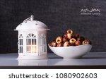 ramadan kareem meaning blessed... | Shutterstock . vector #1080902603
