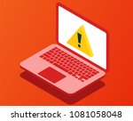 problem with laptop. virus... | Shutterstock .eps vector #1081058048