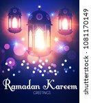 ramadan kareem or ramazan... | Shutterstock .eps vector #1081170149