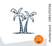 vintage style clip art   palm... | Shutterstock .eps vector #1081192436
