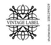 retro ornamental label logo....   Shutterstock .eps vector #1081299029