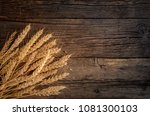 Wheat Ears On Rustic Wooden...