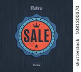 retro vintage sale badge  stamp ... | Shutterstock .eps vector #1081300370