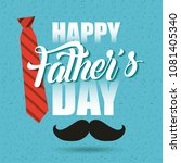 happy fathers day | Shutterstock .eps vector #1081405340