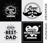 happy fathers day | Shutterstock .eps vector #1081405436