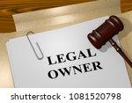 3d illustration of legal owner... | Shutterstock . vector #1081520798