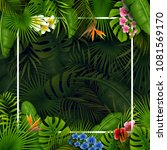 tropical leaves and flowers... | Shutterstock .eps vector #1081569170