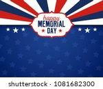 happy memorial day background.... | Shutterstock .eps vector #1081682300