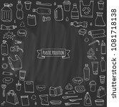 hand drawn doodle stop plastic... | Shutterstock .eps vector #1081718138
