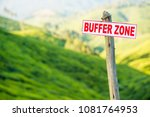a sign that says 'buffer zone'... | Shutterstock . vector #1081764953