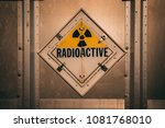 Radioactive yellow sign...