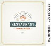 restaurant logo template vector ... | Shutterstock .eps vector #1081872113