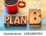 plan b   word abstract in... | Shutterstock . vector #1081889354