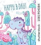 card with fairytale dinosaur... | Shutterstock .eps vector #1081904084