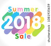 2018 summer sale sign. white... | Shutterstock .eps vector #1081935659