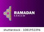 ramadan kareem. background... | Shutterstock .eps vector #1081952396