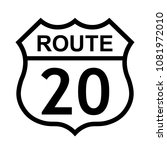 us route 20 sign  shield sign... | Shutterstock .eps vector #1081972010