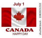 canada flag background. happy... | Shutterstock .eps vector #1082021210