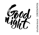 good night card. hand drawn... | Shutterstock .eps vector #1082069456