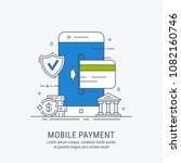mobile payments. safe payments. ...   Shutterstock .eps vector #1082160746