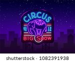 circus neon sign. big show... | Shutterstock .eps vector #1082391938