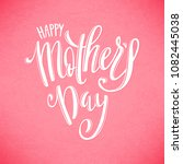 happy mothers day greeting card ... | Shutterstock . vector #1082445038