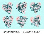 big set for happy mothers day... | Shutterstock . vector #1082445164